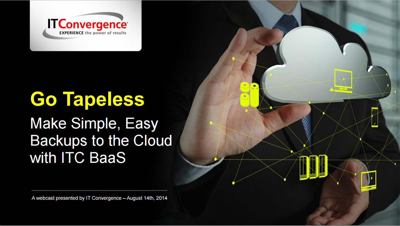 Go-Tapeless-Make-Simple-Easy-Backups-to-the-Cloud-with-ITC-BaaS.png