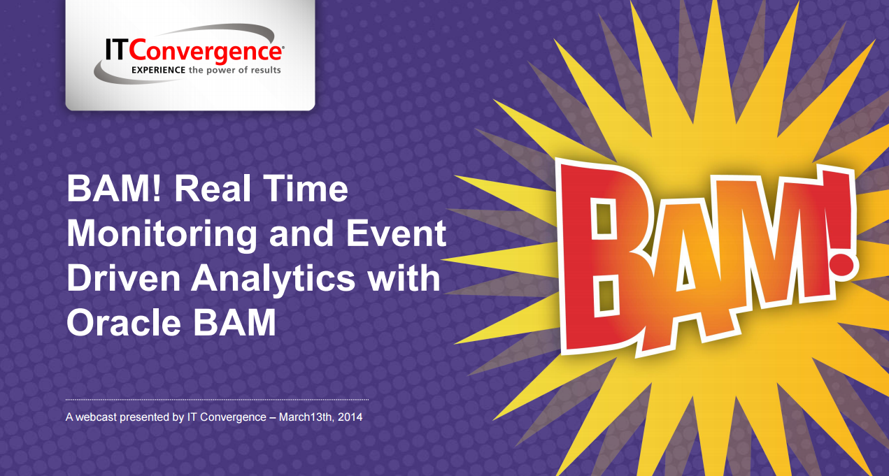 BAM-Real-Time-Monitoring-and-Event-Driven-Analytics-with-Oracle-BAM.png